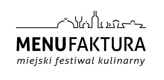 MENUfaktura: Miejski Festiwal Kulinarny